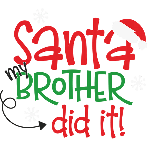 Щампа - Santa my brother did it